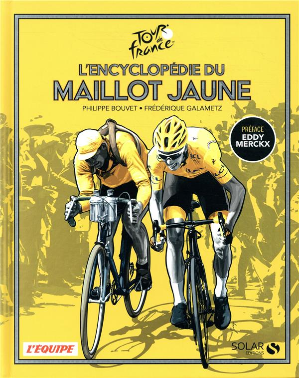 L'ENCYCLOPEDIE DU MAILLOT JAUNE
